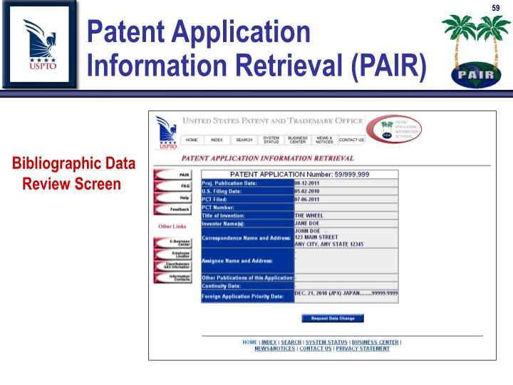 Patent Application          Information Retrieval (PAIR)