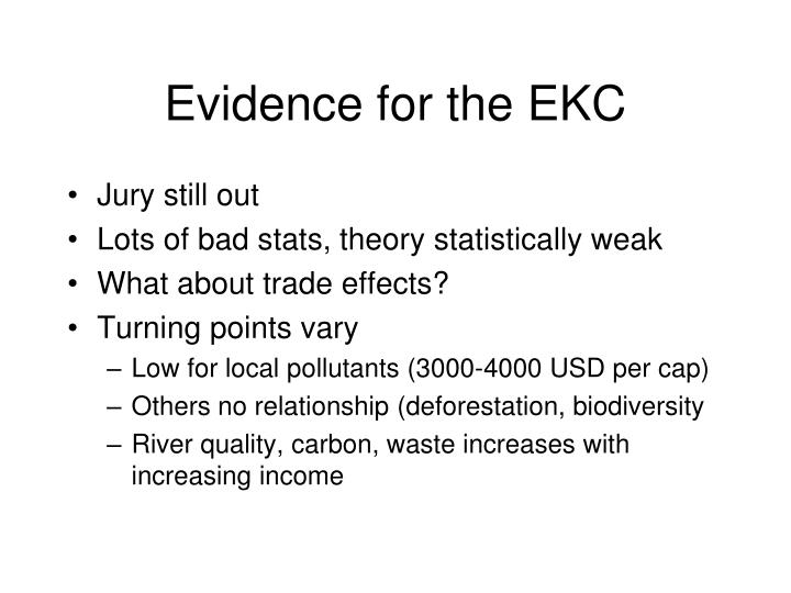 Evidence for the EKC
