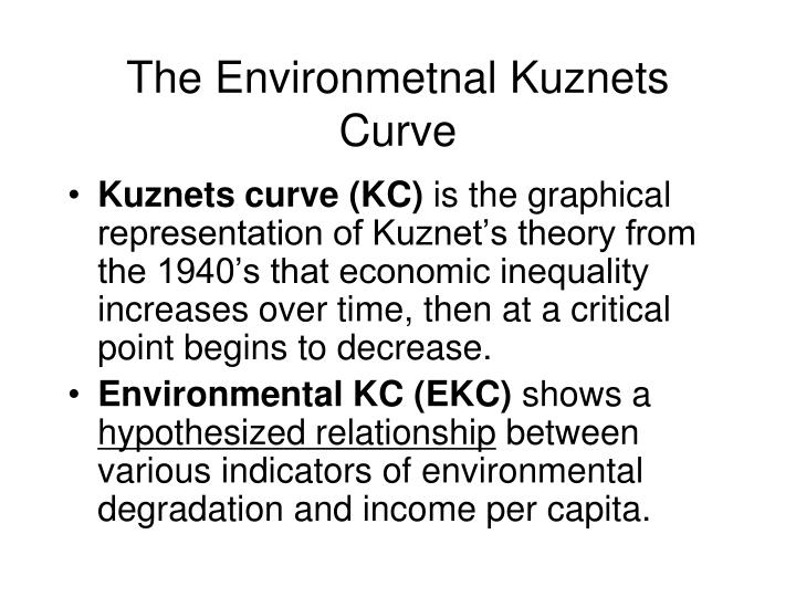 The Environmetnal Kuznets Curve