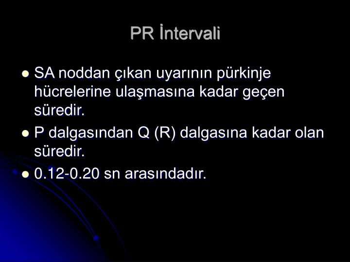 PR İntervali