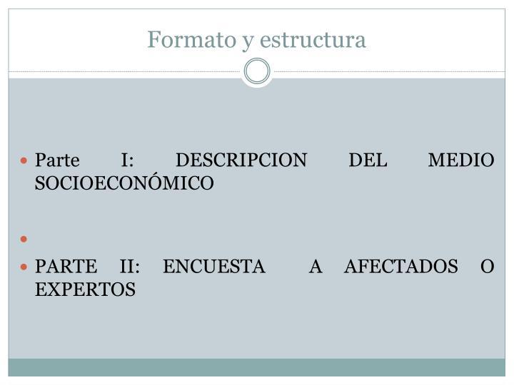 Formato y estructura