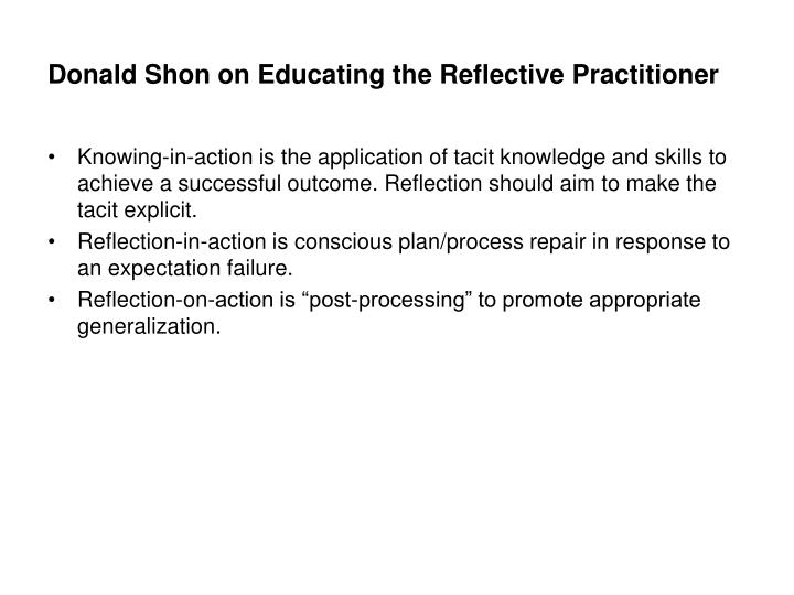 Donald Shon on Educating the Reflective Practitioner