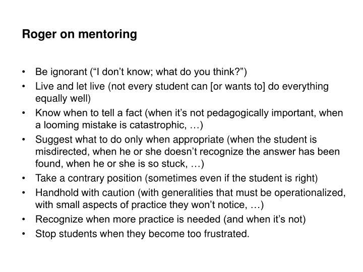 Roger on mentoring