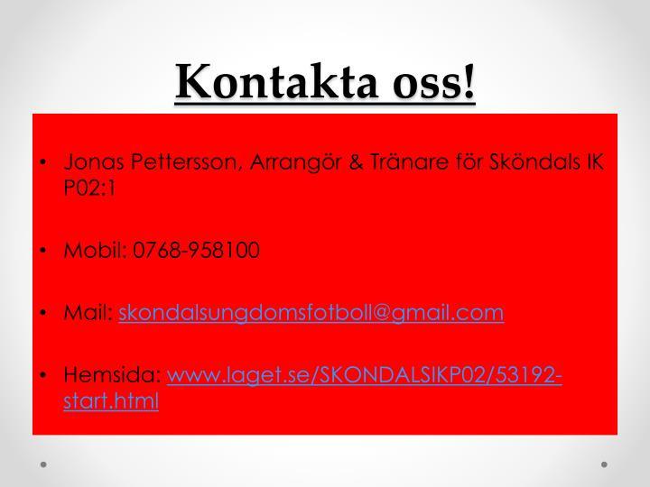 Kontakta oss!