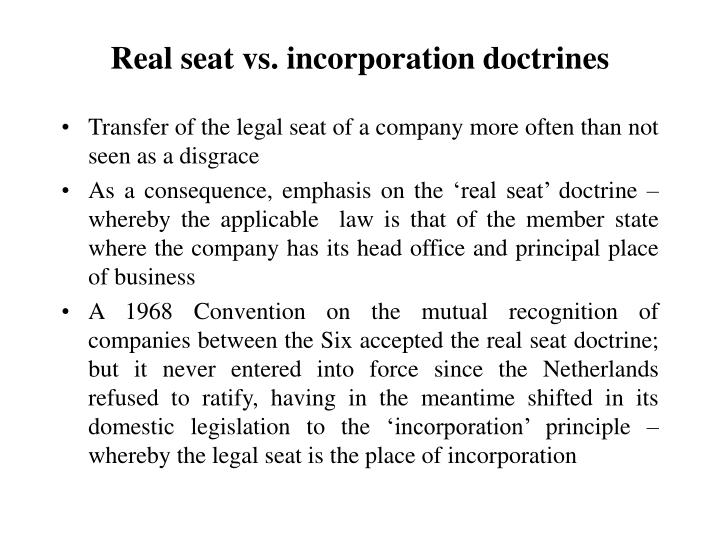 Real seat vs incorporation doctrines