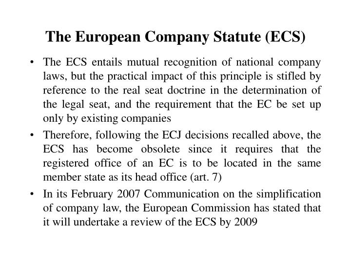 The European Company Statute (ECS)