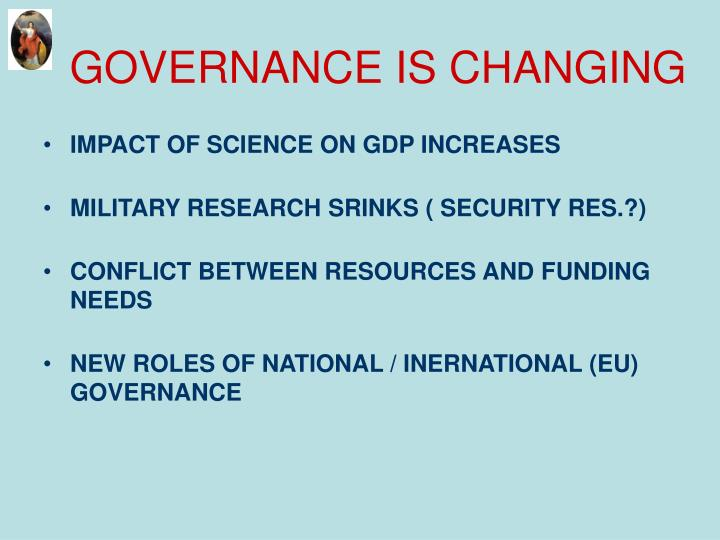 GOVERNANCE IS CHANGING