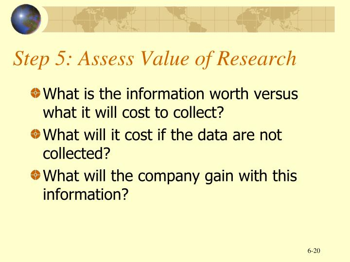 Step 5: Assess Value of Research