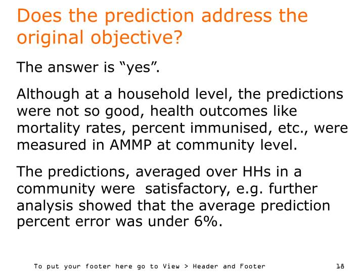 Does the prediction address the original objective?