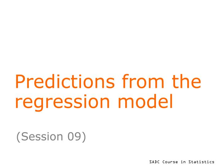 Predictions from the regression model