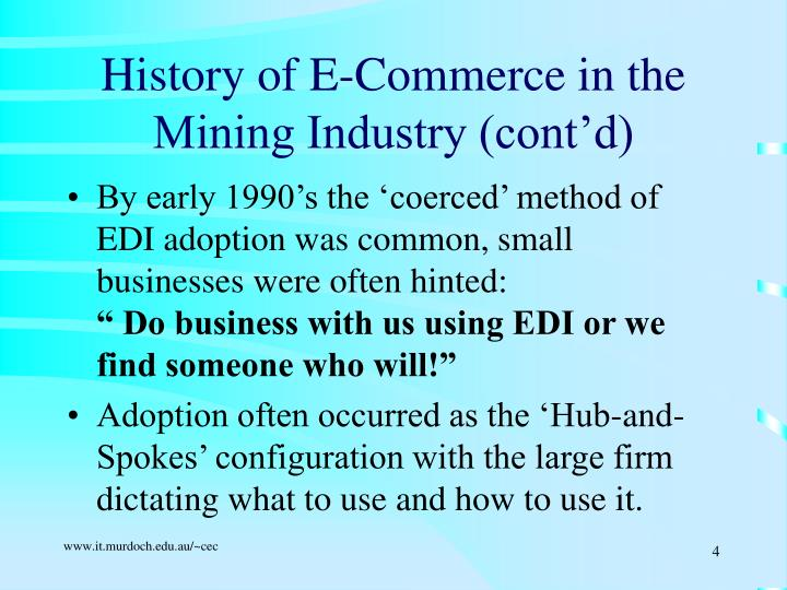 History of E-Commerce in the Mining Industry (cont'd)