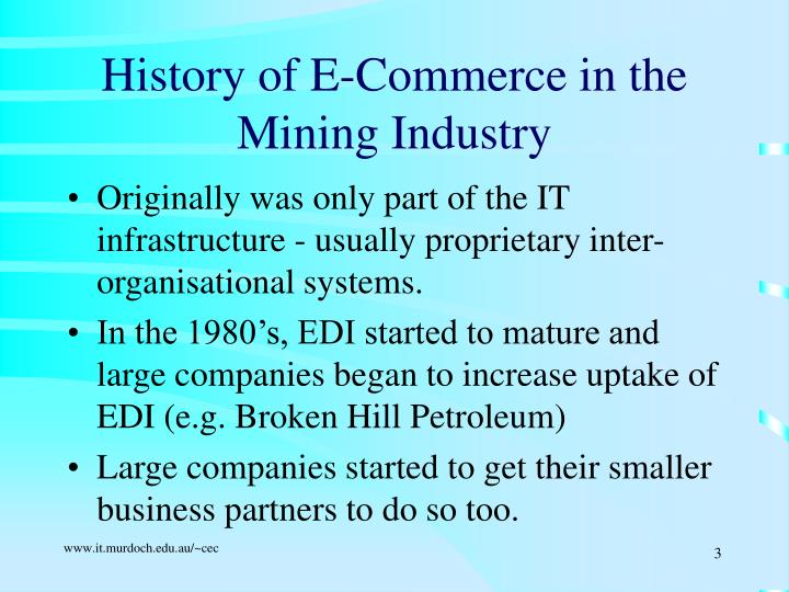 History of e commerce in the mining industry