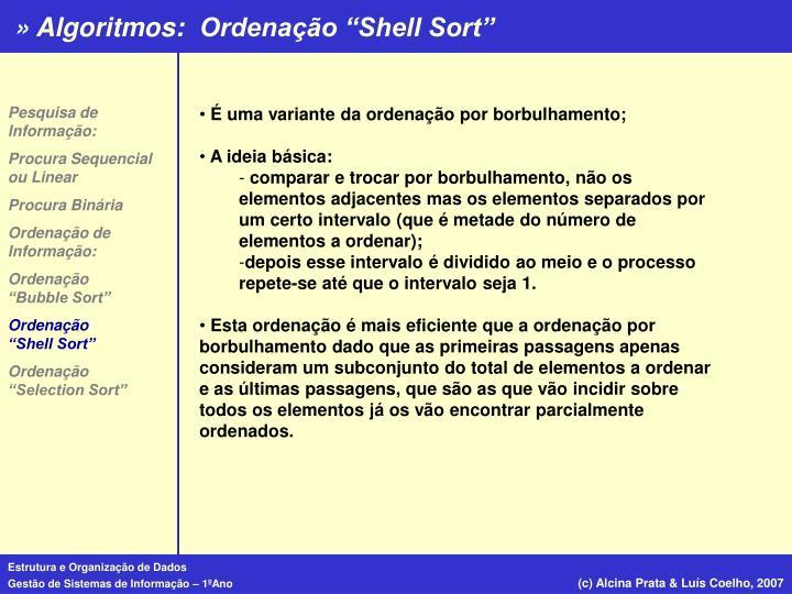 """Ordenação """"Shell Sort"""""""