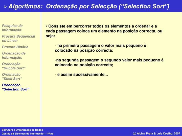 """Ordenação por Selecção (""""Selection Sort"""")"""