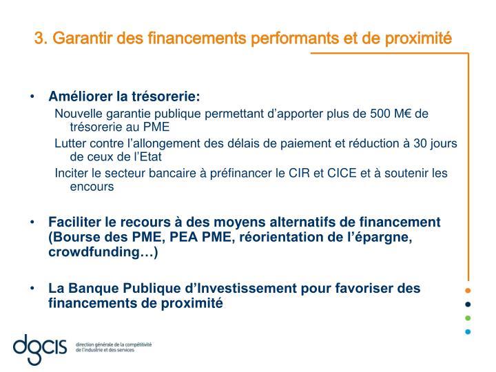 3. Garantir des financements performants et de proximité