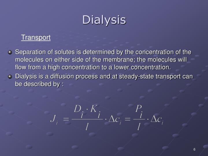 Dialysis
