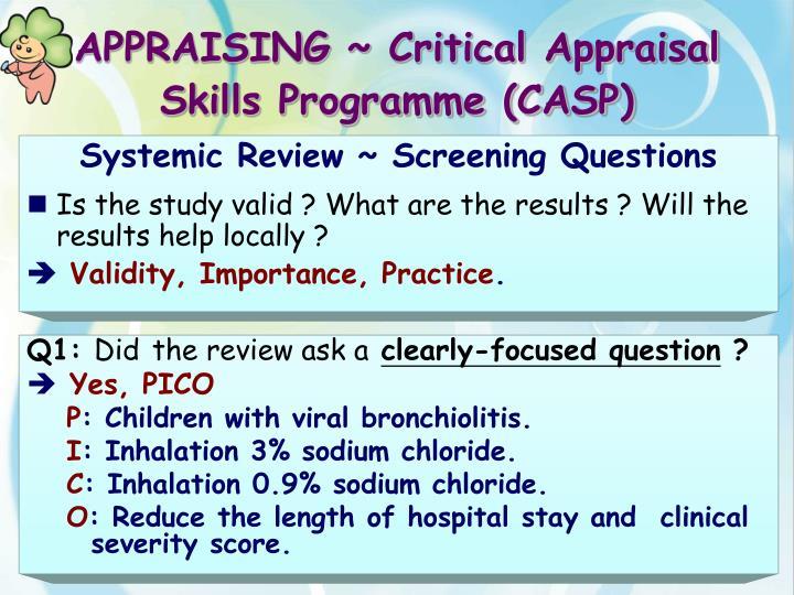 APPRAISING ~ Critical Appraisal Skills Programme (CASP)