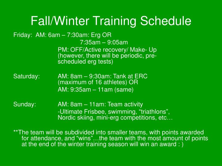 Fall/Winter Training Schedule