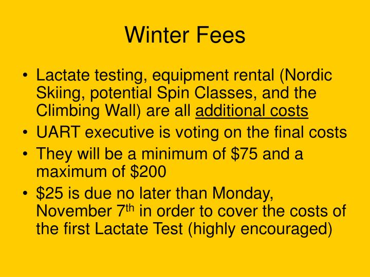 Winter Fees