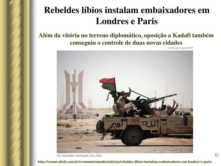 Rebeldes líbios instalam embaixadores em Londres e Paris