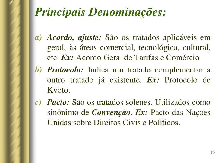 Principais Denominações: