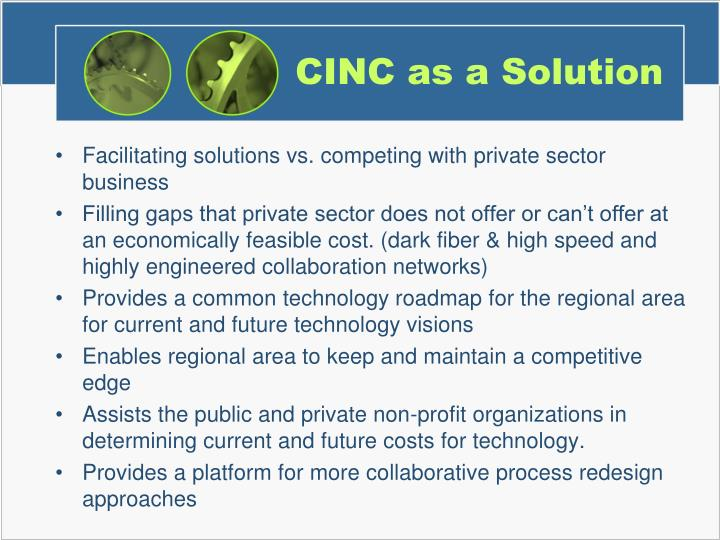 CINC as a Solution