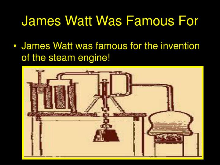 the invention of the steam engine In watt's engine steam was the power, and the piston was shoved both up and down by it hence watt's engine was called a double-acting engine all these improvements, says watt, followed in quick succession, so that in the course of one or two days the invention was    complete in my mind.