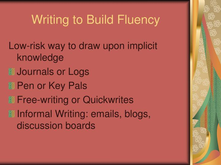 Writing to Build Fluency