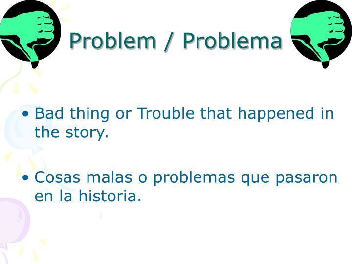 Problem / Problema