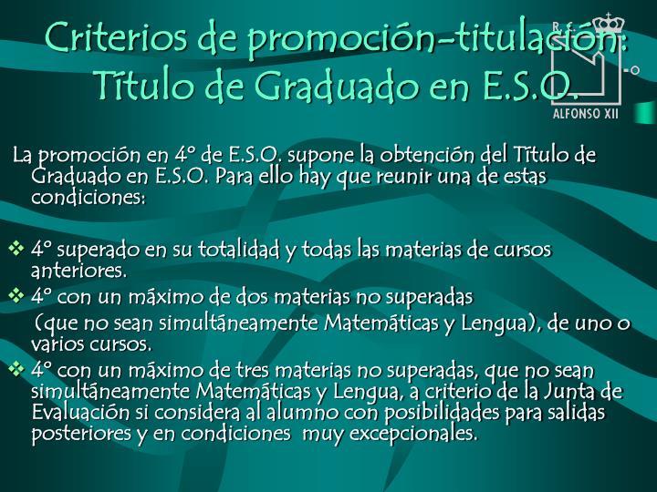 Criterios de promoción-titulación: Título de Graduado en E.S.O.