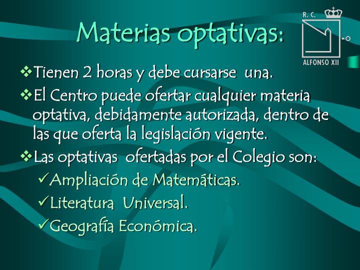 Materias optativas: