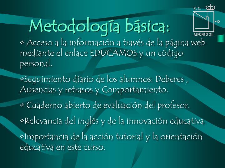 Metodología básica: