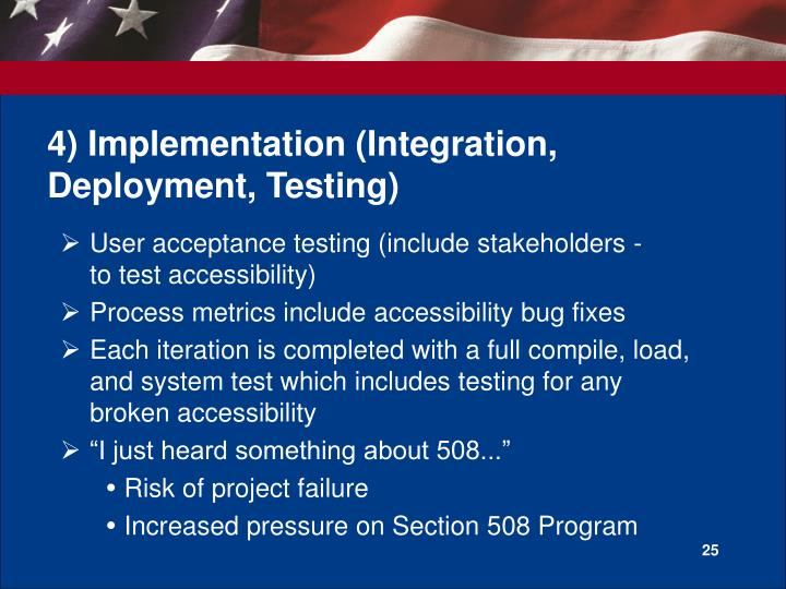 4) Implementation (Integration, Deployment, Testing)