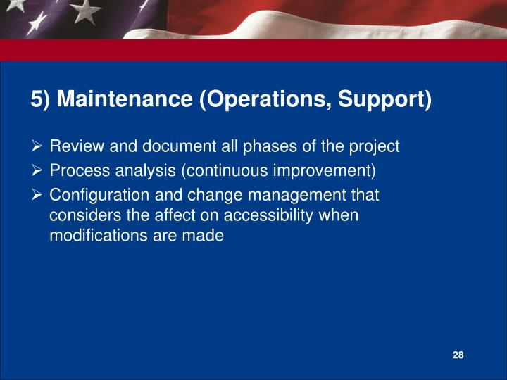 5) Maintenance (Operations, Support)