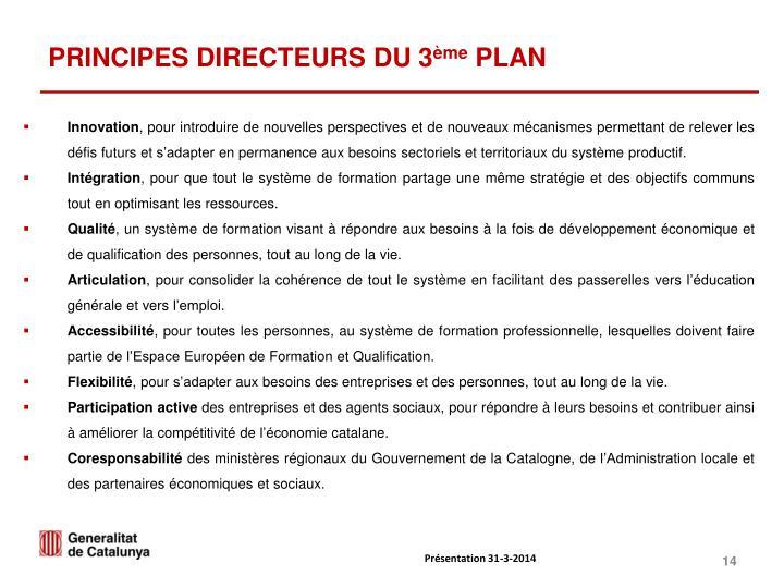 PRINCIPES DIRECTEURS DU 3