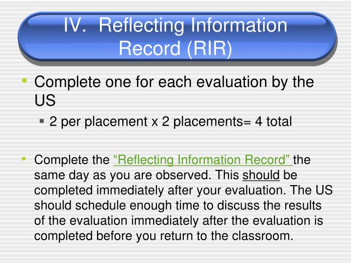 IV.	Reflecting Information Record (RIR)