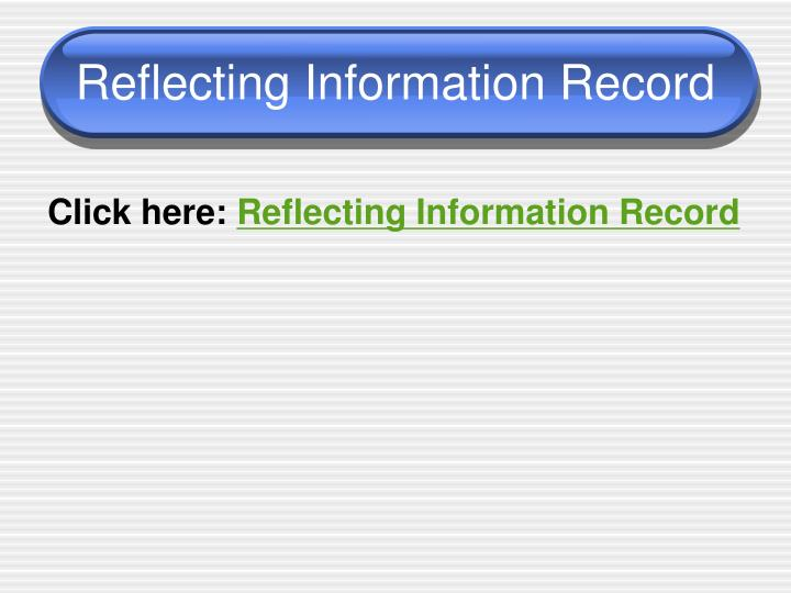 Reflecting Information Record