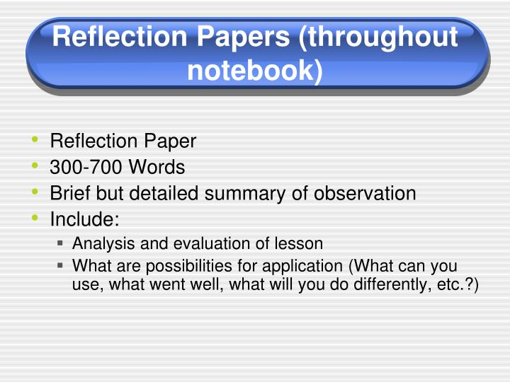 Reflection Papers (throughout notebook)