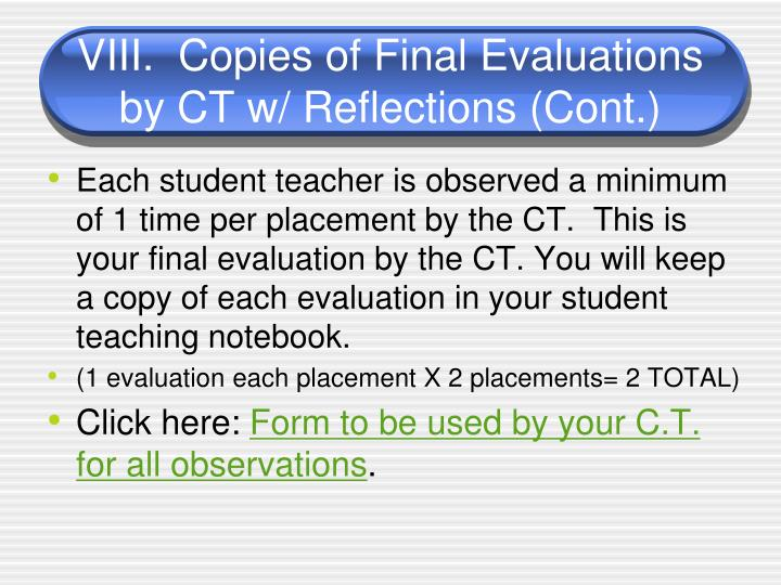 VIII.  Copies of Final Evaluations by CT w/ Reflections (Cont.)