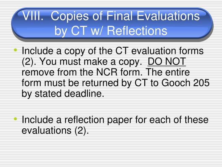 VIII.  Copies of Final Evaluations by CT w/ Reflections