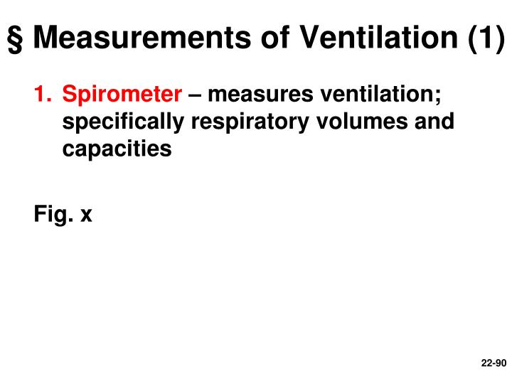 § Measurements of Ventilation (1)