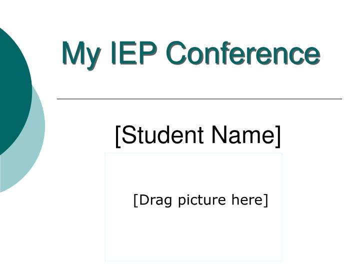 My iep conference