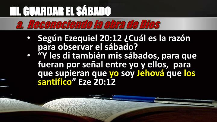 III. GUARDAR EL SÁBADO
