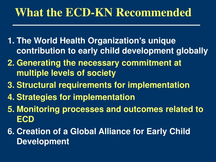 What the ECD-KN Recommended