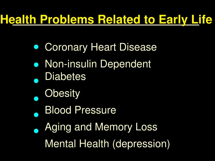 Health Problems Related to Early Life