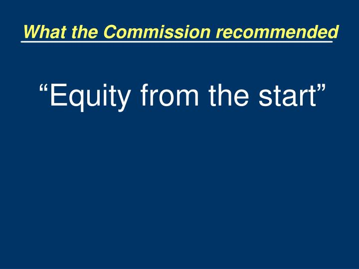 What the Commission recommended