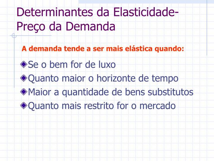 Determinantes da Elasticidade-Preço da Demanda