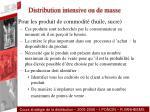distribution intensive ou de masse