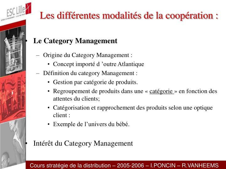 Les différentes modalités de la coopération :