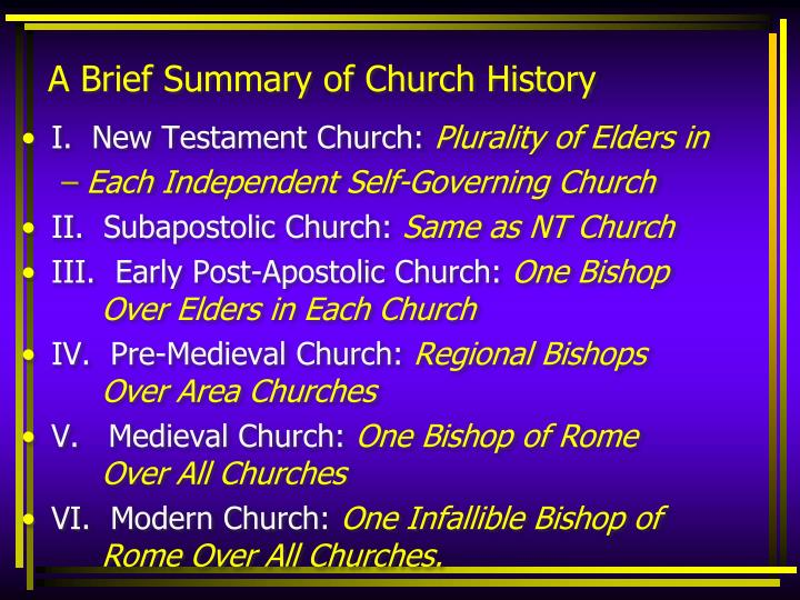 A Brief Summary of Church History